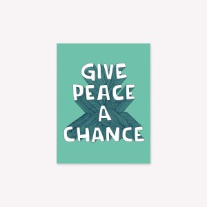 Frases Give Peace a Chance