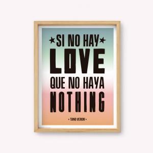Wall Art Si no Hay Love, Que No haya Nothing